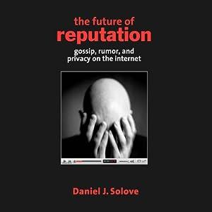 The Future of Reputation Audiobook