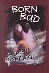 Born Bad by Barry Hoffman (2000-03-06)