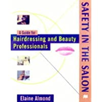Safety in the Salon: Guide for Hairdressing and Beauty Professionals (Hairdressing Training Board/Macmillan)