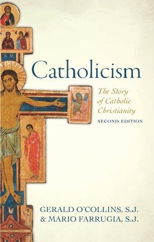 Catholicism: The Story of Catholic Christianity