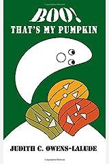 BOO! That's My Pumpkin Paperback