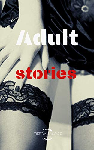 Adult stories por Salvaje , Tierra