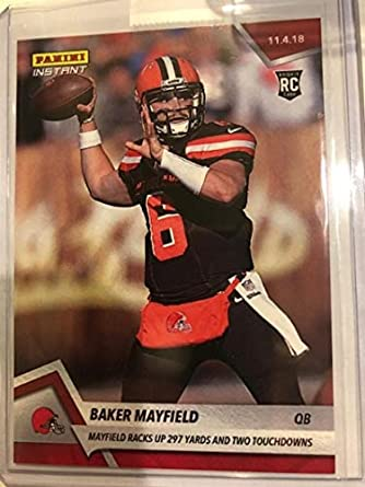 22c5d638948 2018 Panini Instant NFL Football #84 Baker Mayfield RC Rookie Cleveland  Browns Print Run Only