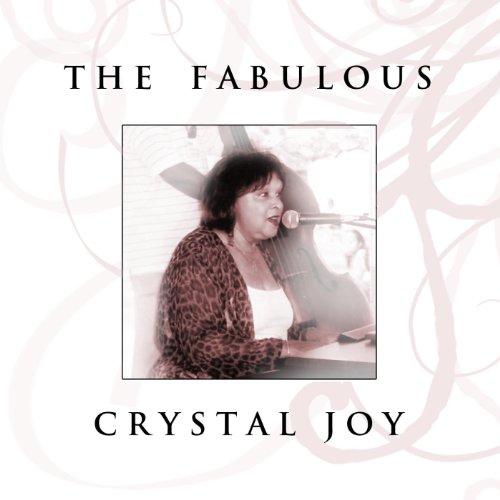 The Fabulous Crystal Joy