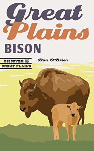 Great Plains Bison (Discover the Great Plains) -