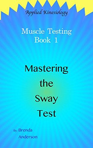 Mastering Sway Test Applied Kinesiology ebook