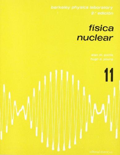 Física nuclear (11) (Física de laboratorio de Berkeley) por B.P.C. (Curso de Física de Berkeley)
