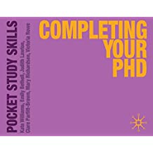 Completing Your PhD (Pocket Study Skills)