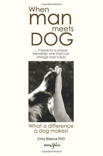 When Man Meets Dog: What a difference a dog makes!