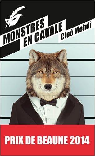 Lire un Monstres en cavale - Prix du premier roman du festival de Beaune 2014 epub pdf