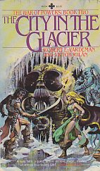 The City in the Glacier (The War of Powers: Book Two)