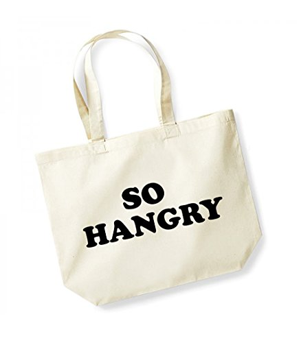 So Hangry- Large Canvas Fun Slogan Tote Bag Natural/Black