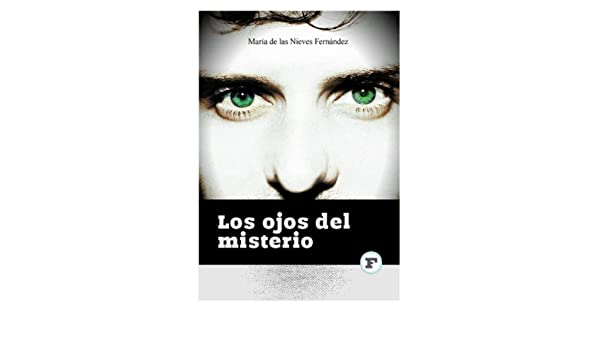Amazon.com: Los ojos del misterio (Spanish Edition) eBook ...