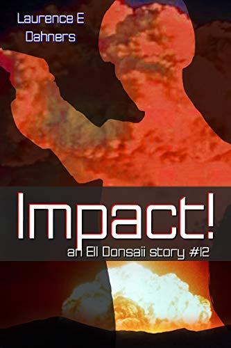 Impact! (an Ell Donsaii story ()