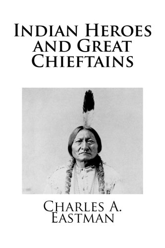Indian Heroes and Great Chieftains ebook