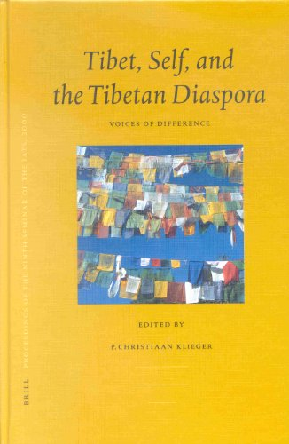 Proceedings of the Ninth Seminar of the Iats, 2000. Volume 8: Tibet, Self, and the Tibetan Diaspora: Voices of Difference (Brill's Tibetan Studies Library / Proceedings of the Ninth S)