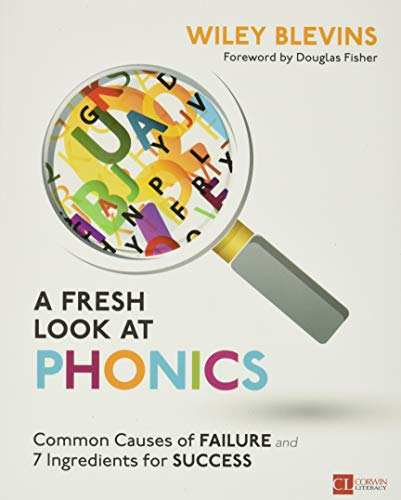 A Fresh Look at Phonics, Grades K-2: Common Causes