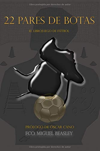 las botas de futbol libro