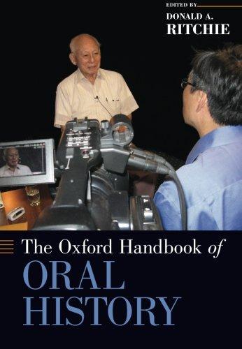 The Oxford Handbook of Oral History (Oxford Handbooks)