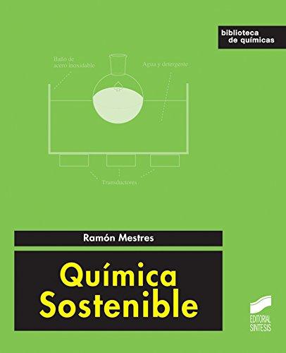 Descargar Libro Química Sostenible Ramón Mestres