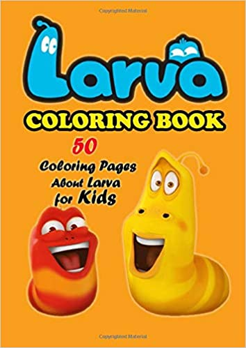 Larva Coloring Book 50 Coloring Pages About Larva For Kids Oviedo Bonnie 9798656025812 Amazon Com Books