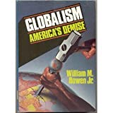 Globalism, William Bowen, 0910311129