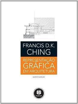Representacao Grafica Em Arquitetura 5Ed. * | Amazon.com.br
