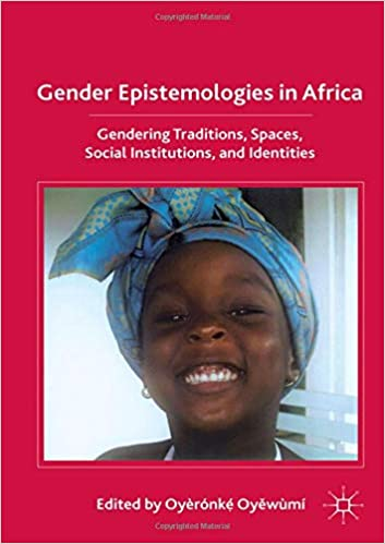 Gratis Para Bajar A Tablet Gender Epistemologies In Africa: Gendering Traditions, Spaces, Social Institutions, And Identities [Descargar Gratis PDF Rapidshare]