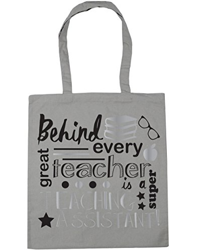 HippoWarehouse Behind Every Great Teacher Is A Super Teaching Assistant Tote Shopping Gym Beach Bag 42cm x38cm, 10 litres Light Grey