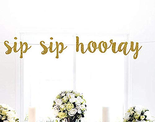 Astra Gourmet Sip sip hooray Gold Glitter Banner | Bridal Shower | Glitter party decorations | Photo propd | Wedding Celebrate Birthday Holiday Baby Shower Party ()