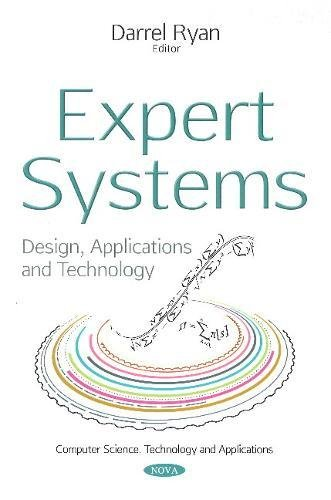 Expert Systems: Design, Applications and Technology (Computer Science, Technology and Applications)