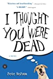 Image of I Thought You Were Dead