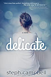 Delicate (Risk the Fall Book 1)