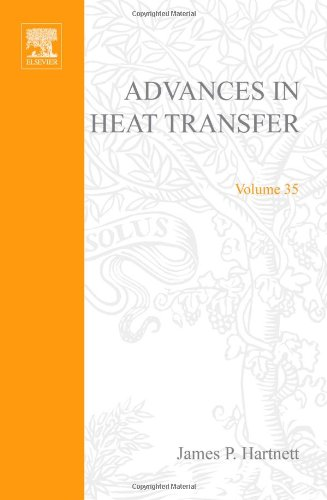 Advances in Heat Transfer, Volume 35