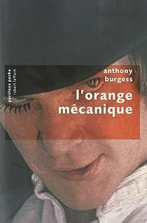 L'orange mécanique par Burgess