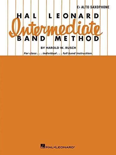 Hal Leonard Intermediate Band Method: Eb Alto Saxophone