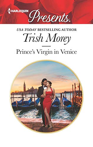 Prince's Virgin In Venice by Trish Morey