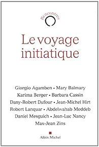 Le voyage initiatique par Giorgio Agamben