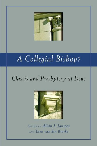 Free A Collegial Bishop?: Classis and Presbytery at Issue (The Historical Series of the Reformed Church i [P.P.T]