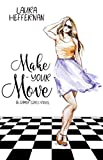 Make Your Move (Gamer Girls Book 3)