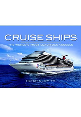 Amazon cruise ships the worlds most luxurious vessels ebook digital fandeluxe Gallery