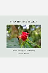 When The Mind Travels Hardcover