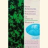 False Admissions, Successful Strategies and La Dispute, Marivaux, 0948230215