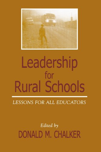 Leadership for Rural Schools: Lessons for All Educators