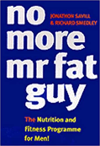 no more mr fat guy nutrition and fitness programme for men