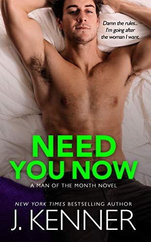 Need You Now (Man of the Month Book 3)