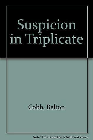 book cover of Suspicion in Triplicate