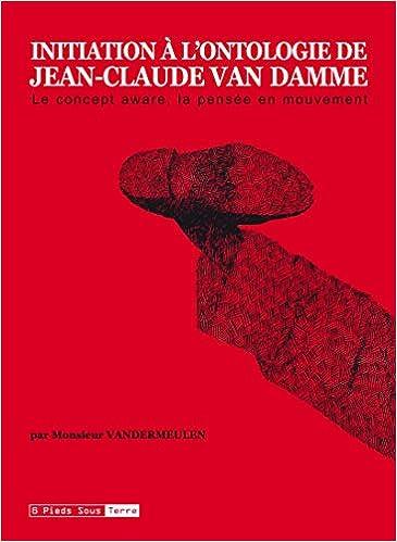 Initiation à lontologie de Jean-Claude Van Damme