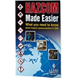hazcom made easier what you need to know about hazard communication ghs
