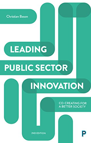 Co-Creating for a Better Society Leading Public Sector Innovation